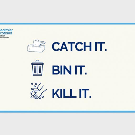 Coronavirus catch it bin it kill it